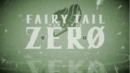 Fairy Tail Zero anime.png