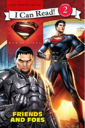 Man of Steel Friends and Foes (I Can Read Level 2) cover.png