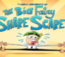 The Big Fairy Share Scare