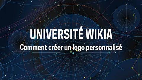 Université Wikia - Comment créer un logo personnalisé