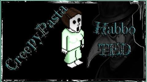 CreepyPasta - HabboTED