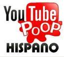 Youtube Poop Hispano