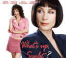 В чём дело, Скарлет? (2005)