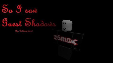 So, I saw Guest Shadows..