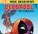 True Believers: Deadpool Variants Vol 1 1