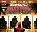 True Believers: Uncanny Deadpool Vol 1 1