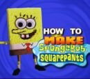 How to Make SpongeBob SquarePants (transcript)