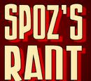 Spoz's Rant