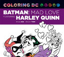 Coloring DC: Batman Adventures - Mad Love (Collected)