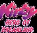 Kirby Hero of Dreamland