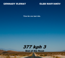 377 kph 3: End of the Road (History of Margovya)