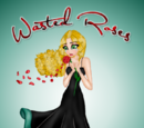 Wasted Roses