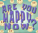 Are You Happy Now? (transcript)