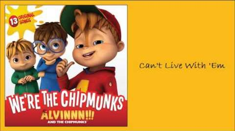 Can't Live With 'Em (Album) - The Chipmunks