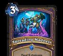 Spreading Madness