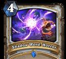 Shadow Word: Horror