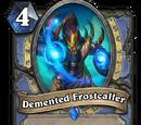 Demented Frostcaller