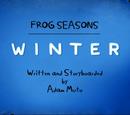 Frog Seasons: Winter (VO)