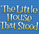 The Little House That Stood