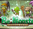 Re:Monster ~The Goblin Reincarnation Chronicles~