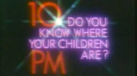 Its 10 PM...Do You Know where your children are?