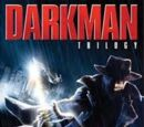 DARKMAN IN THE MEDIA