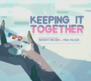 Keeping it Together