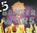 Banter Wars Series 1.5/ Scrap Iron