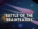 Battle of the Brainteasers title card.png