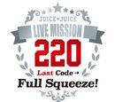 Juice=Juice LIVE MISSION 220 ~Last Code→Full Squeeze!~