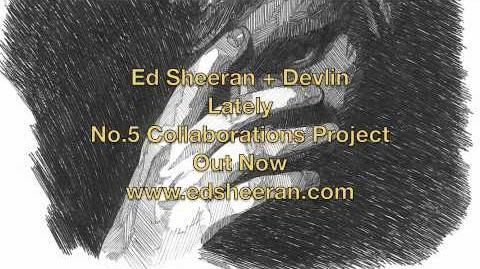 Ed Sheeran & Devlin - Lately