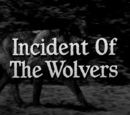 Incident of the Wolvers