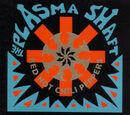 The Plasma Shaft
