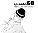 Chapter 68. Cinderella: Time Won't Turn Back