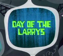 Day of the Larrys