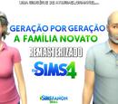 Geração por Geração: A Família Novato (Remasterizado)