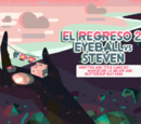 The Return 2: Eyeball vs. Steven