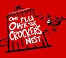 One Flu Over the Crocker's Nest