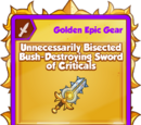 Unnecessarily Bisected Bush-Destroying Sword of Criticals