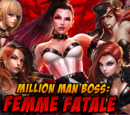 Million Man Boss: Femme Fatale