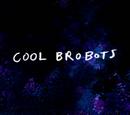 Cool Bro Bots/Gallery