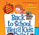 Back to School, Weird Kids Rule