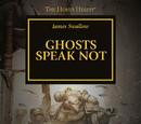 Ghosts Speak Not (Short Story)