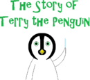 The Story of Terry the Penguin (Chapter 7)