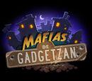 FiliusLunae/Blizzard presenta Mafias de Gadgetzan, la nueva expansión de Hearthstone