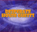 Desperate Houseguests