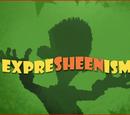 ExpreSheenism