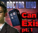 Can a Doctor Who Doctor ACTUALLY EXIST? (pt. 1, Biology)