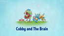 Cobby and the Brain.png