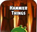 Hammier Things